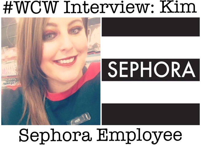 Woman Crush Wednesday: Interview with Kim Young (Sephora Product Consultant)