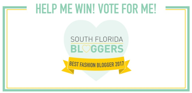 I'm Nominated for The South Florida Blogger Awards: Best Fashion Blogger
